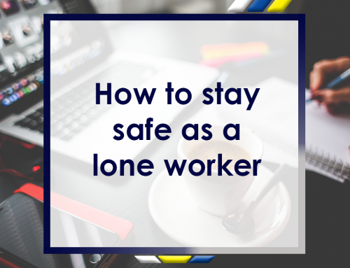 How to Stay Safe as a Lone Worker