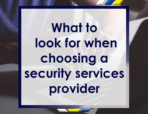 What to Look For When Choosing a Security Services Provider