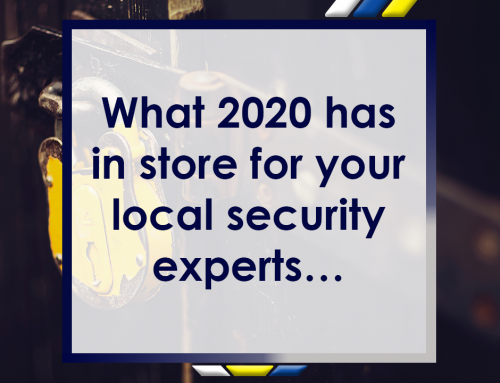 What 2020 has in Store for Your Local Security Experts…