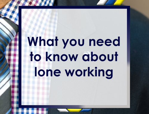 What You Need to Know About Lone Working