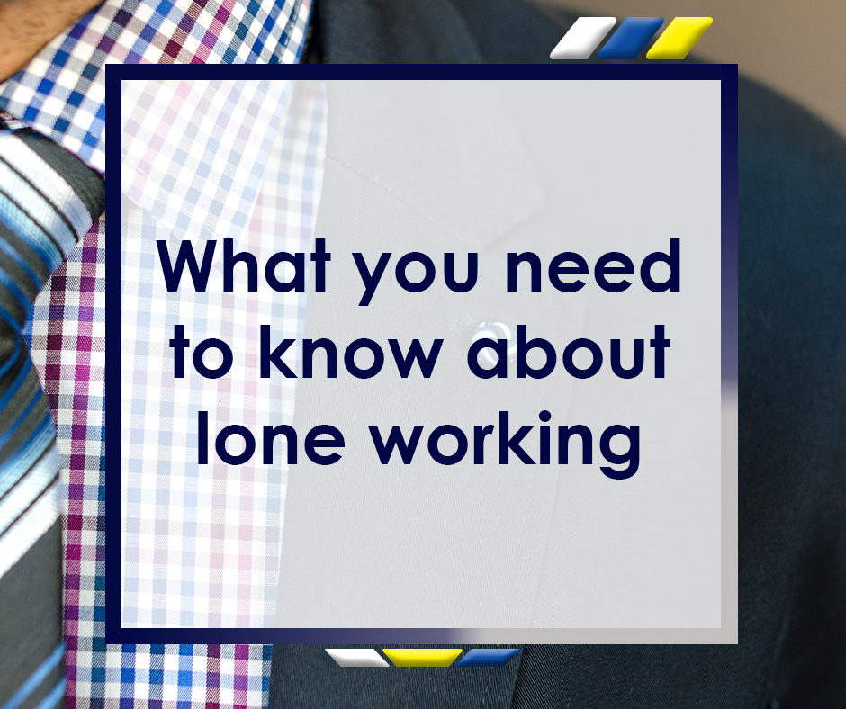 What you need to know about lone workers