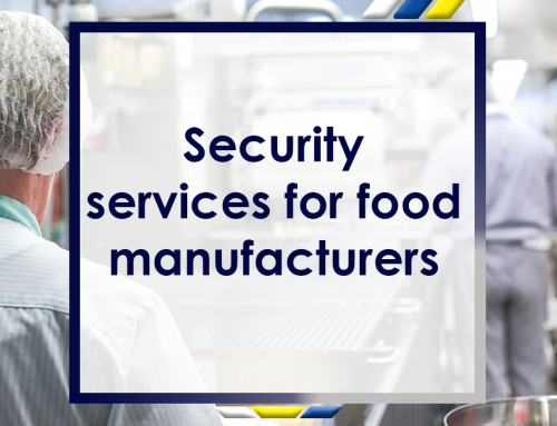 Security Services for Food Manufacturers