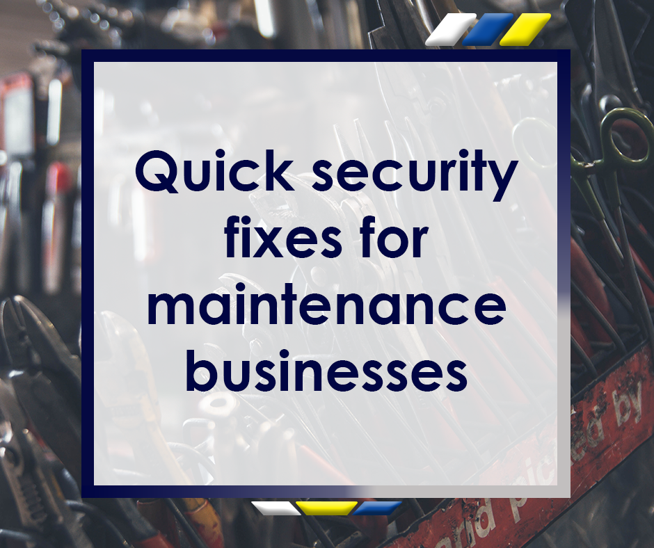 Quick Security Fixes for Maintenance Businesses Featured Image