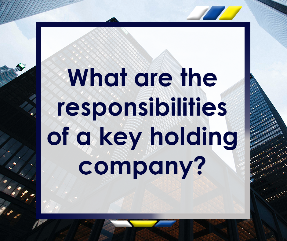 What are the responsibilities of a key holding company feature image