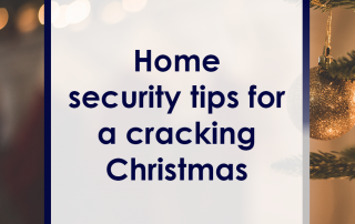 Home Security Tips for a Cracking Christmas Featured Image