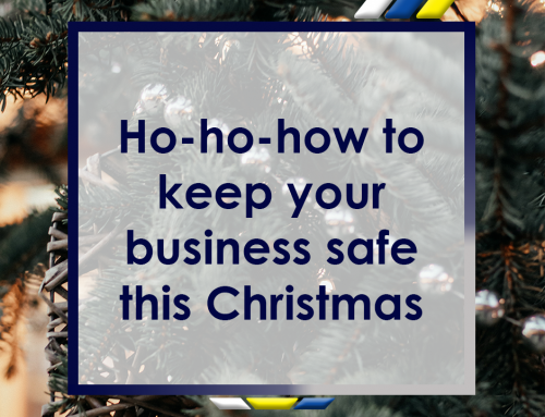 Ho-Ho-How to Keep Your Business Safe this Christmas