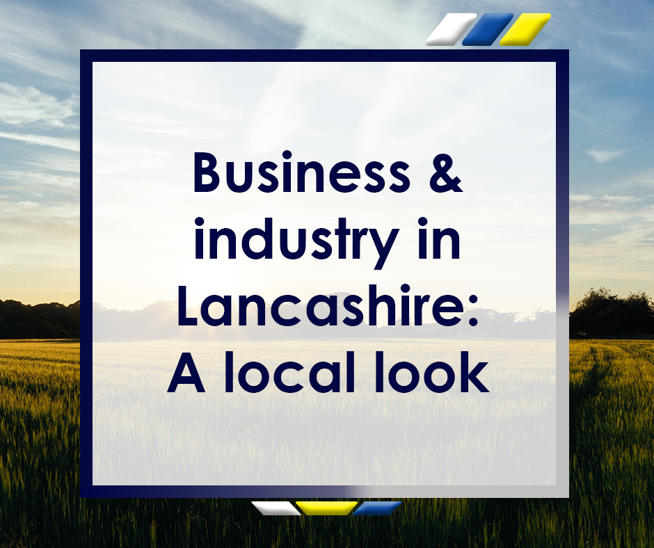 Business & Industry in Lancashire Featured Image