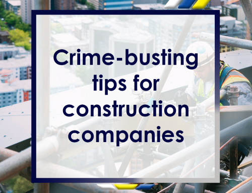 Crime Busting Tips for Construction Companies