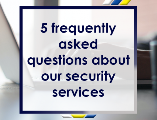 5 Frequently Asked Questions About Our Security Services